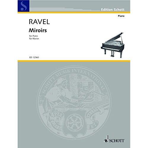 - Miroirs: Spiegelbilder. Klavier. - Preis vom 07.04.2020 04:55:49 h