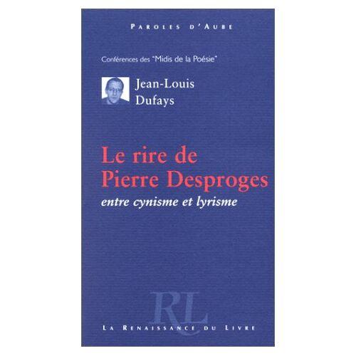 Jean-Louis Dufays - DUFAIT J.M., PIERRE DESPROGES (Les Midis de la) - Preis vom 21.10.2020 04:49:09 h