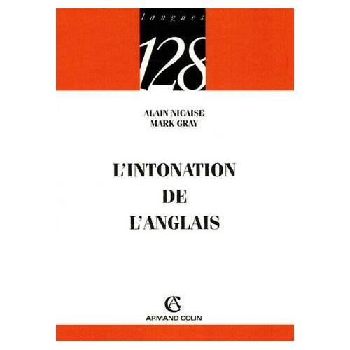 Alain Nicaise - L'intonation de l'anglais - Preis vom 25.01.2021 05:57:21 h