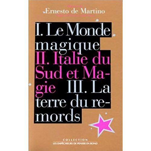 Ernesto De Martino - Oeuvres de Ernesto De Martino : Tome 2, Italie du Sud et magie - Preis vom 12.05.2021 04:50:50 h