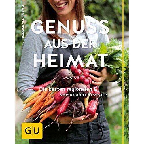 Cramm, Dagmar von - Genuss aus der Heimat: Die besten regionalen und saisonalen Rezepte (GU Themenkochbuch) - Preis vom 14.04.2021 04:53:30 h