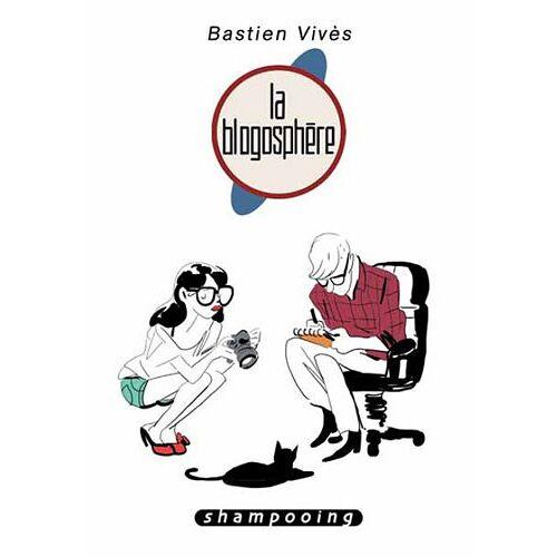 Bastien Vivès - Bastien Vivès, Tome 5 : La Blogosphère - Preis vom 10.05.2021 04:48:42 h