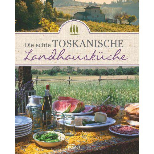 - Die echte toskanische Landhausküche - Preis vom 05.10.2020 04:48:24 h