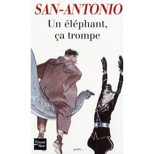 San-Antonio - Un éléphant ça trompe - Preis vom 05.09.2020 04:49:05 h