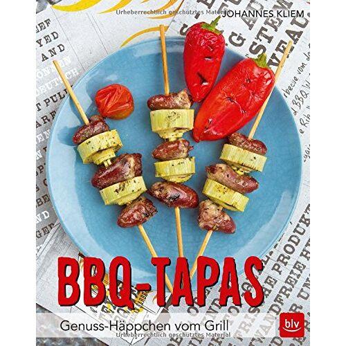 Johannes Kliem - BBQ-Tapas: Genuss-Häppchen vom Grill - Preis vom 18.04.2021 04:52:10 h