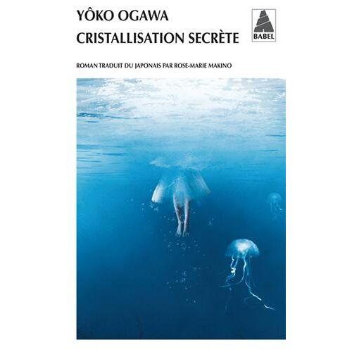 Yoko Ogawa - Cristallisation Secrete - Preis vom 20.10.2020 04:55:35 h