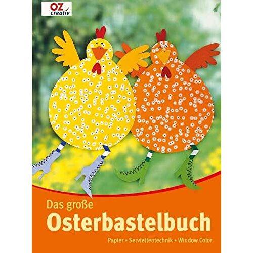 - Das große Osterbastelbuch: Papier - Serviettentechnik - Window Color - Preis vom 09.04.2021 04:50:04 h