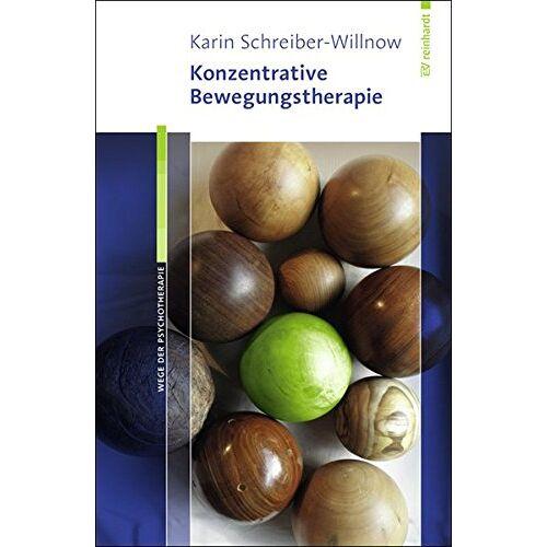 Karin Schreiber-Willnow - Konzentrative Bewegungstherapie (Wege der Psychotherapie) - Preis vom 24.10.2020 04:52:40 h