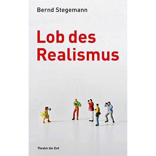 Bernd Stegemann - Lob des Realismus - Preis vom 21.10.2020 04:49:09 h
