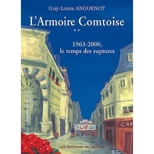Guy-Louis Anguenot - ARMOIRE COMTOISE ( L) Tome 2 - Preis vom 11.04.2021 04:47:53 h