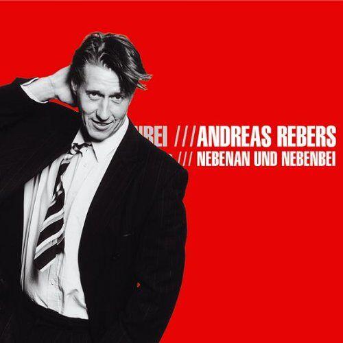 Andreas Rebers - Nebenan und Nebenbei - Preis vom 06.05.2021 04:54:26 h