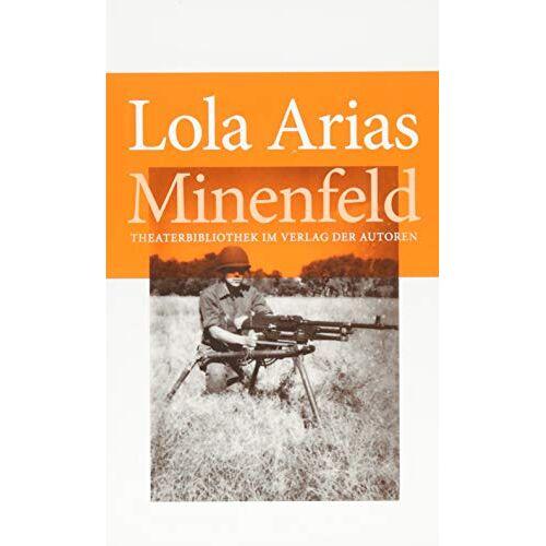 Lola Arias - Minenfeld - Preis vom 06.05.2021 04:54:26 h