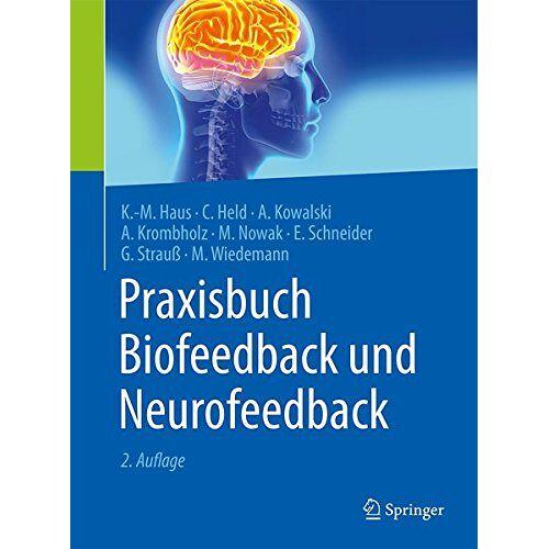 Karl-Michael Haus - Praxisbuch Biofeedback und Neurofeedback - Preis vom 14.04.2021 04:53:30 h