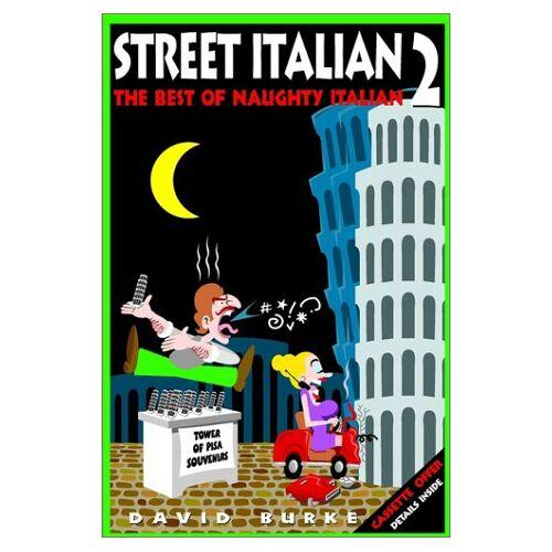 David Burke - Street Italian 2. The Best of Naughty Italian (Street Italian series) - Preis vom 20.10.2020 04:55:35 h