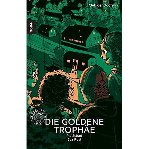 Pia Schad - Die goldene Trophäe: Club der Doofen 2 (Club der Doofen / Die goldene Trophäe) - Preis vom 27.02.2021 06:04:24 h