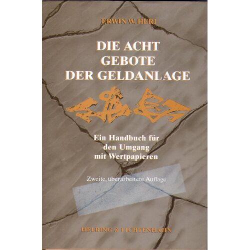 Heri, Erwin W. - Die acht Gebote der Geldanlage - Preis vom 20.10.2020 04:55:35 h