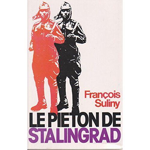 - Le piéton de Stalingrad. - Preis vom 18.04.2021 04:52:10 h