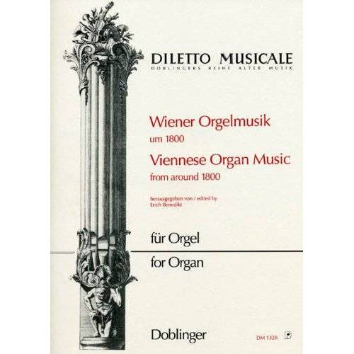 Erich Benedikt - Wiener Orgelmusik Um 1800. Orgel - Preis vom 31.03.2020 04:56:10 h
