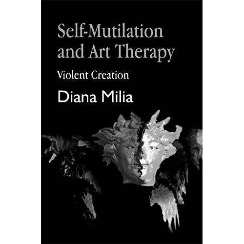 Diana Milia - Self-Mutilation and Art Therapy: Violent Creation (Arts Therapies) - Preis vom 15.04.2021 04:51:42 h