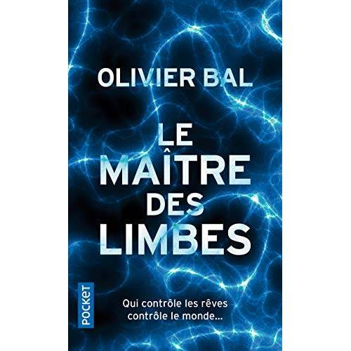 Olivier Bal - Le maitre des limbes (Thriller) - Preis vom 10.04.2021 04:53:14 h