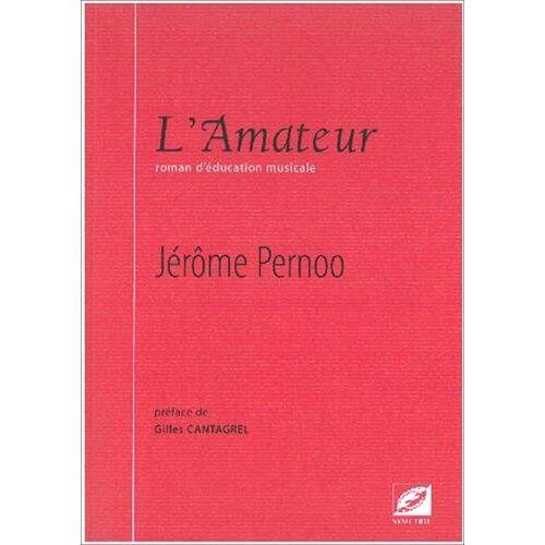 Jerome Pernoo - L'Amateur - Preis vom 23.01.2021 06:00:26 h