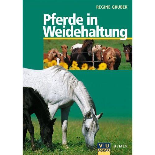 Regine Gruber - Pferde in Weidehaltung - Preis vom 28.05.2020 05:05:42 h