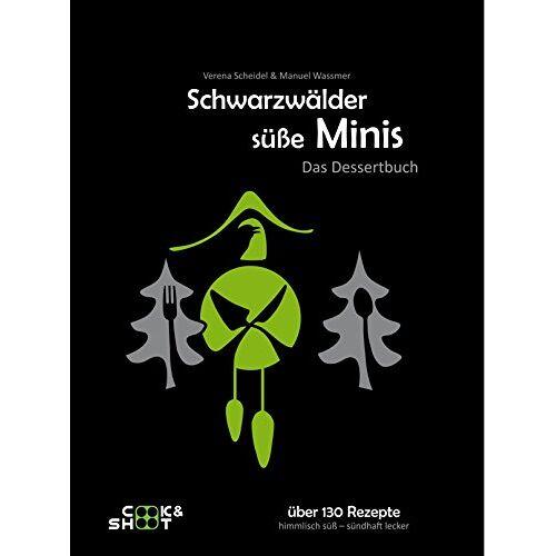 Manuel Wassmer - Schwarzwälder süße Minis - Das Dessertbuch - Preis vom 18.10.2020 04:52:00 h