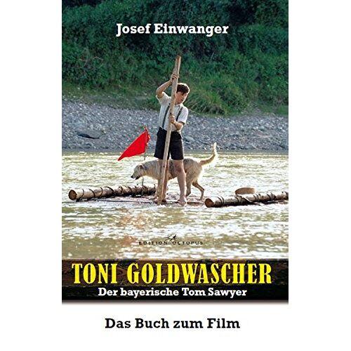 Josef Einwanger - Toni Goldwascher - Preis vom 05.05.2021 04:54:13 h