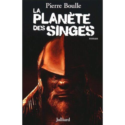 Pierre Boulle - La planète des singes - Preis vom 21.01.2021 06:07:38 h