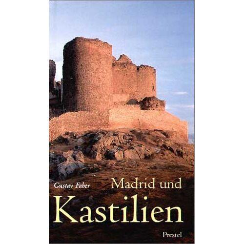 Gustav Faber - Madrid und Kastilien - Preis vom 05.09.2020 04:49:05 h