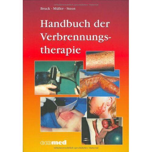 Bruck, Johannes C. - Handbuch der Verbrennungstherapie - Preis vom 28.10.2020 05:53:24 h