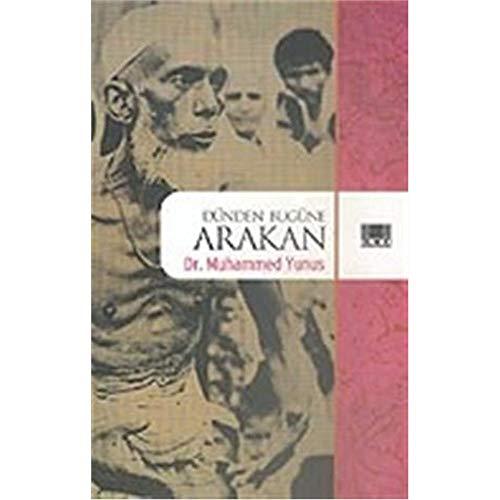 Muhammed Yunus - Dunden Bugune Arakan - Preis vom 27.02.2021 06:04:24 h