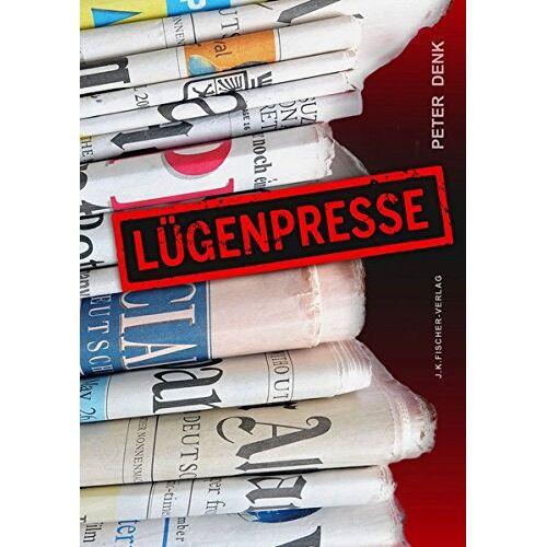 Peter Denk - Lügenpresse - Preis vom 04.09.2020 04:54:27 h