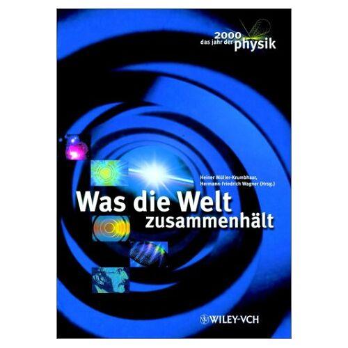 Heiner Müller-Krumbhaar - Was die Welt zusammenhält - Preis vom 04.05.2021 04:55:49 h