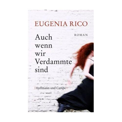 Eugenia Rico - Auch wenn wir Verdammte sind - Preis vom 20.10.2020 04:55:35 h