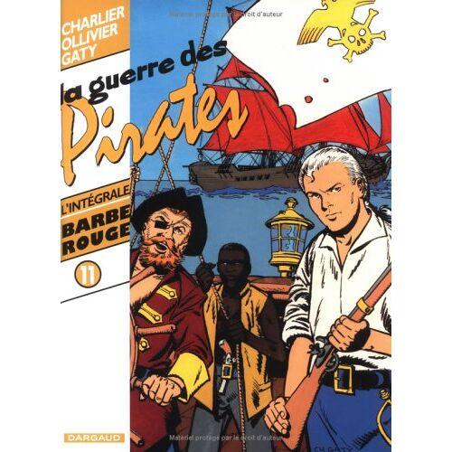 Jean-Michel Charlier - Barbe-Rouge, Tome 11 : La guerre des pirates : A nous la tortue. L'or et la gloire. La guerre des pirates (Barbe Rouge (in) - Preis vom 15.05.2021 04:43:31 h