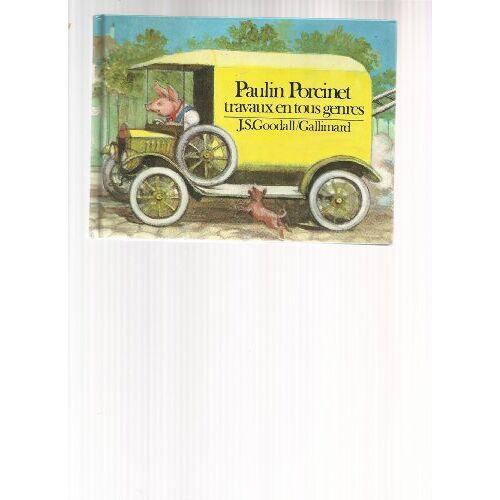 Goodall - Paulin porcinet travaux en tous genres (Goodall) - Preis vom 14.05.2021 04:51:20 h