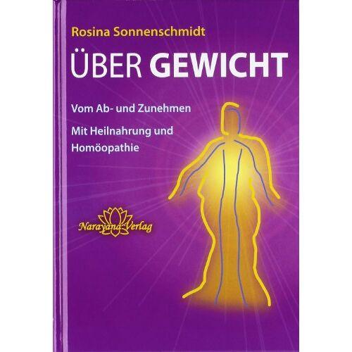 Rosina Sonnenschmidt - Über Gewicht - Preis vom 23.10.2020 04:53:05 h