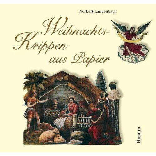 Norbert Langenbach - Weihnachtskrippen aus Papier - Preis vom 20.10.2020 04:55:35 h