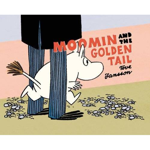 Tove Jansson - Moomin and the Golden Tail (Moomin (Drawn & Quarterly)) - Preis vom 06.09.2020 04:54:28 h