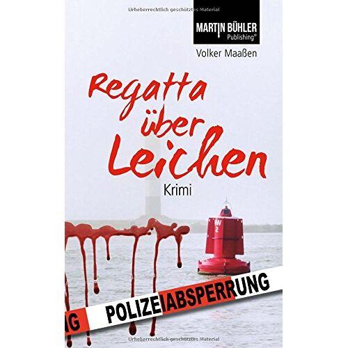 Volker Maaßen - Regatta über Leichen - Preis vom 21.10.2020 04:49:09 h