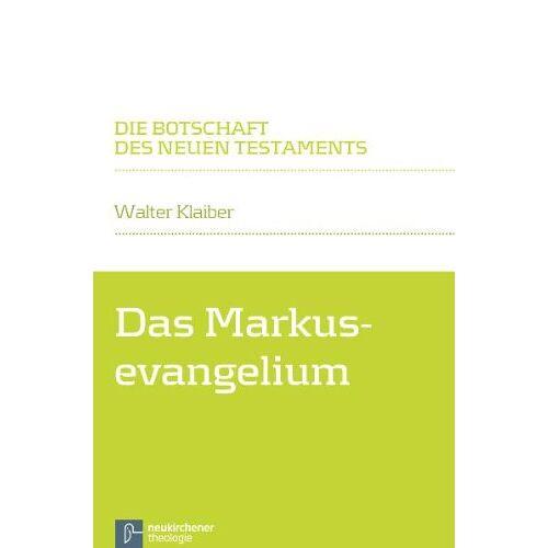 Walter Klaiber - Das Markusevangelium - Preis vom 20.01.2021 06:06:08 h