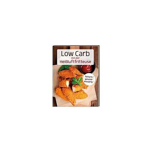 - Low Carb mit der Heißluftfritteuse - Preis vom 04.09.2020 04:54:27 h