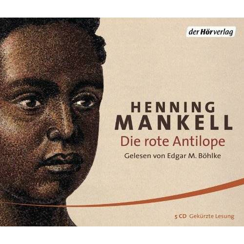 Henning Mankell - Die rote Antilope - Preis vom 05.05.2021 04:54:13 h