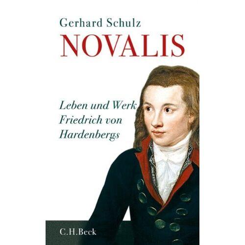 Gerhard Schulz - Novalis: Leben und Werk Friedrich von Hardenbergs: Leben und Werke Friedrich von Hardenbergs - Preis vom 18.04.2021 04:52:10 h