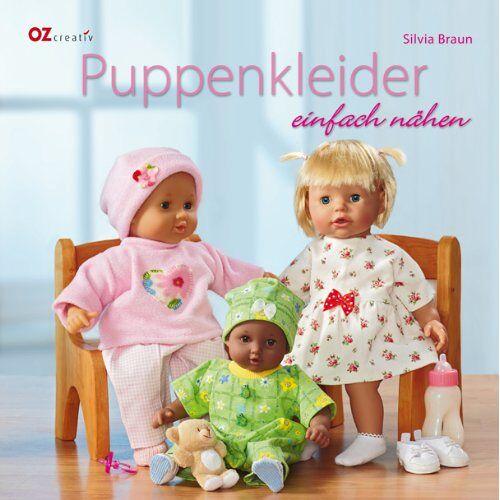 Silvia Braun - Puppenkleider einfach nähen - Preis vom 20.10.2020 04:55:35 h