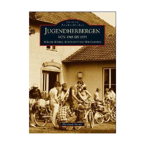 Eberhard Harms - Jugendherbergen von 1945 bis 1955 - Preis vom 21.01.2021 06:07:38 h