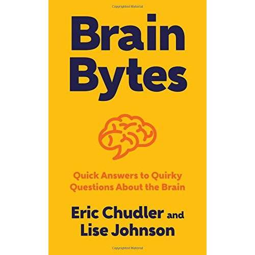 Eric Chudler - Brain Bytes: Quick Answers to Quirky Questions About the Brain - Preis vom 18.04.2021 04:52:10 h