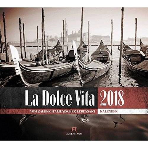 Ackermann Kunstverlag - La Dolce Vita 2018 - Preis vom 04.08.2019 06:11:31 h