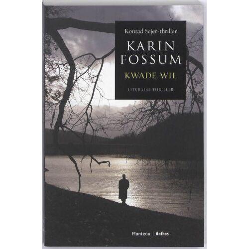 Karin Fossum - Kwade wil / druk 1 - Preis vom 06.03.2021 05:55:44 h